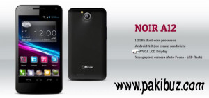 Q Mobiles Noir A12 Review And Price in Pakistan